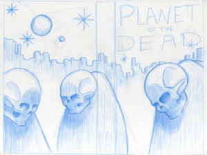 """Sketch for """"Planet of the Dead"""" book cover"""
